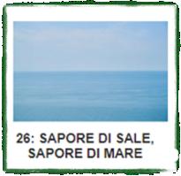 SAPORE DI SALE, SAPORE DI MARE