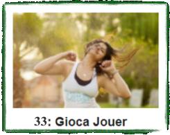 GIOCA JOUER